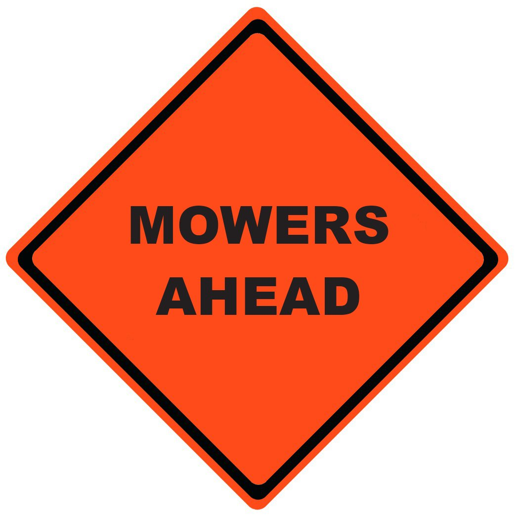 Mowers Ahead Roll Up Work Zone Signs