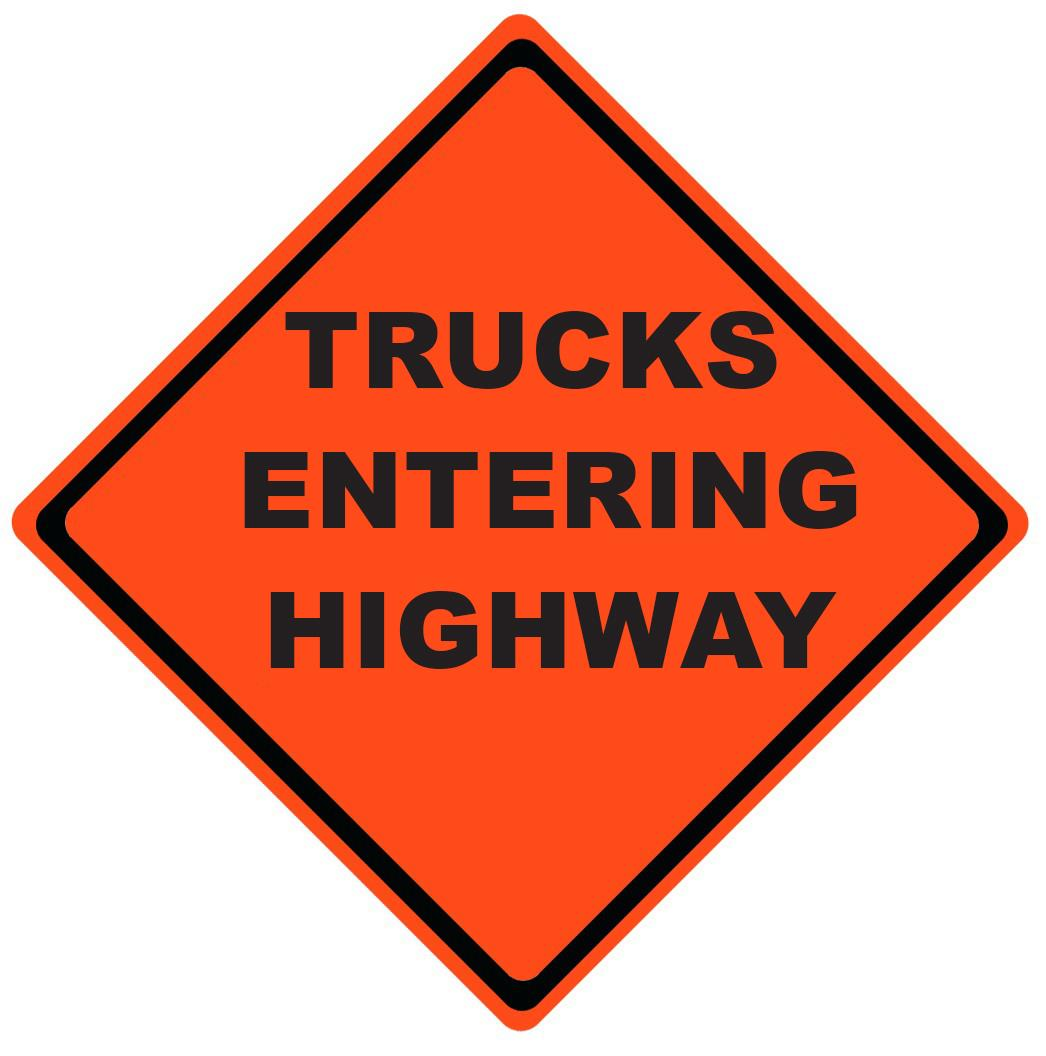 Trucks Entering Highway Roll Up Work Zone Signs