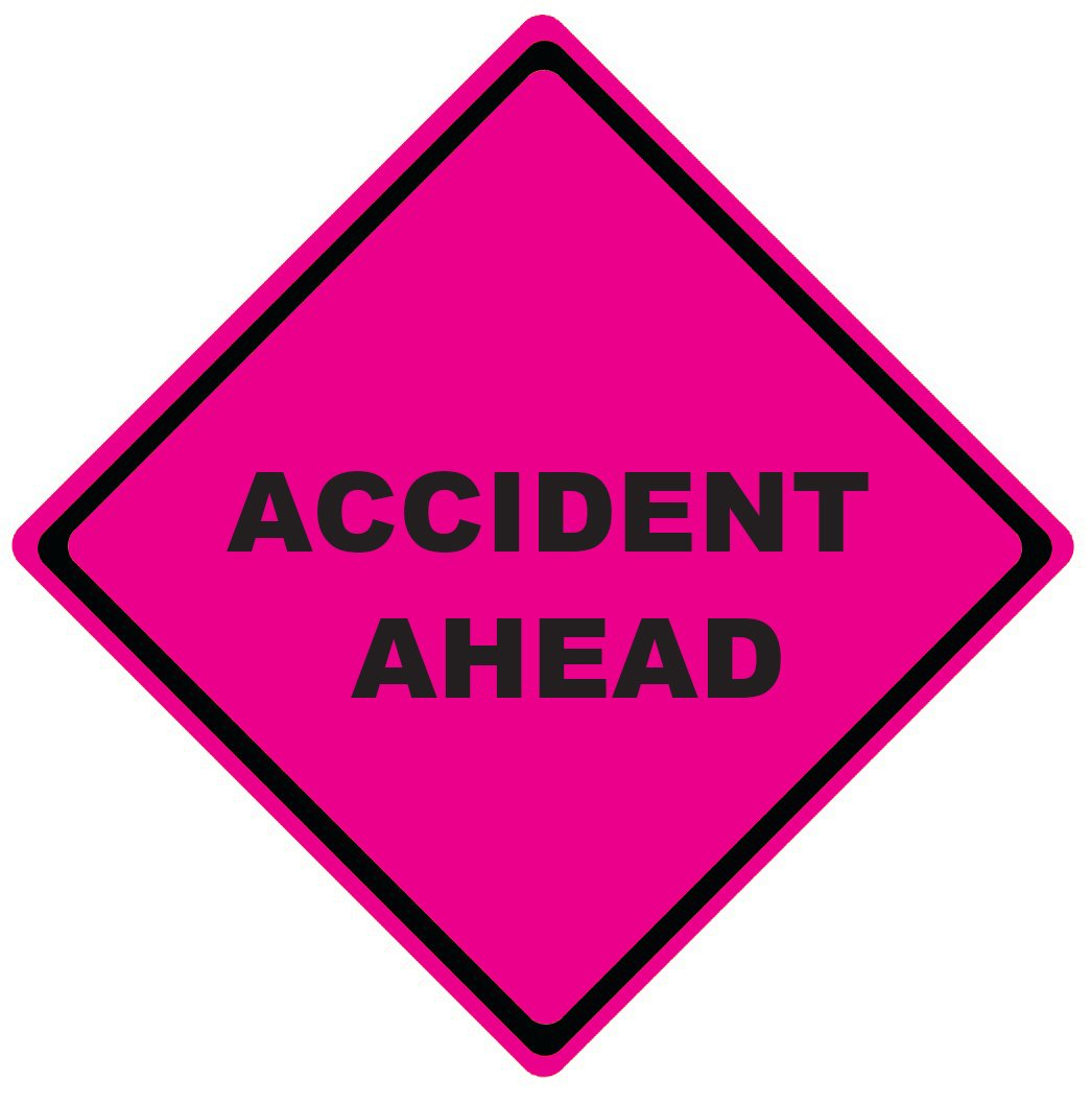 Fluorescent Pink Incident Management Signs